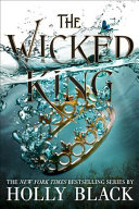 link to The wicked king in the TCC library catalog