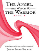 The Angel  the Witch   the Warrior