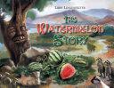 Pdf The Watermelon Story