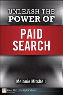 Unleash the Power of Paid Search Pdf/ePub eBook
