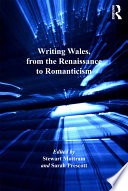 Writing Wales From The Renaissance To Romanticism
