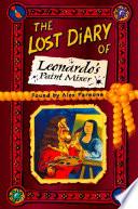 The Lost Diary of Leonardo   s Paint Mixer