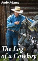 The Log of a Cowboy Pdf/ePub eBook