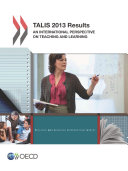 TALIS TALIS 2013 Results An International Perspective on Teaching and Learning