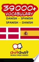 Read Online 39000+ Danish - Spanish Spanish - Danish Vocabulary For Free