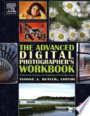 The Advanced Digital Photographer's Workbook