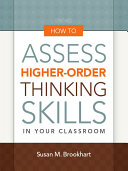 How to Assess Higher-Order Thinking Skills in Your Classroom Pdf