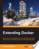 Extending Docker