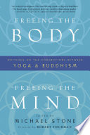 Freeing the Body  Freeing the Mind