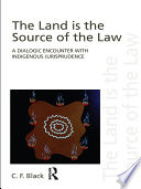 The Land is the Source of the Law