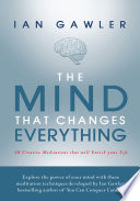 The Mind That Changes Everything
