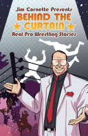 Jim Cornette Presents  Behind the Curtain   Real Pro Wrestling Stories