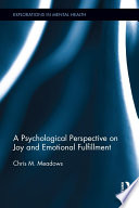 A Psychological Perspective on Joy and Emotional Fulfillment Book