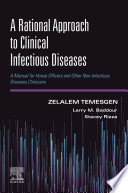 A Rational Approach to Clinical Infectious Diseases