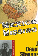 Mexico is Missing and Other Stories