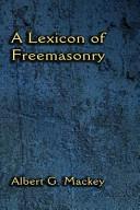 A Lexicon of Freemasonry