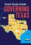 Governing Texas Exam Study Guide