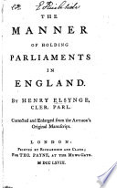The Manner of Holding Parliaments in England