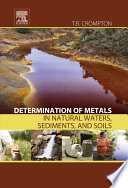 Determination of Metals in Natural Waters  Sediments  and Soils