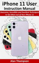 iPhone 11 User Instruction Manual [Pdf/ePub] eBook