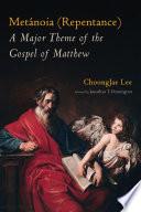 Met Noia Repentance A Major Theme Of The Gospel Of Matthew