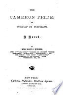 The Cameron Pride; Or, Purified by Suffering