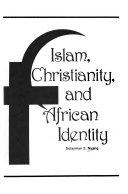 Islam  Christianity  and African Identity Book