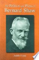 The Politics and Plays of Bernard Shaw Pdf/ePub eBook