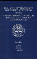 Proceedings of the Symposium on High Speed III V Electronics for Wireless Applications and the Twenty Fifth State of the Art Program on Compound Semiconductors  SOTAPOCS XXV