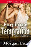 Forgotten Temptation Texas Stallions 5
