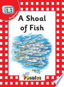 A Shoal of Fish