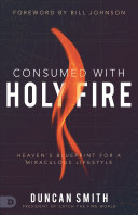 Consumed with Holy Fire Pdf