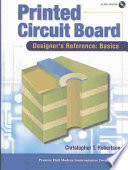 Printed Circuit Board Designer's Reference  : Basics