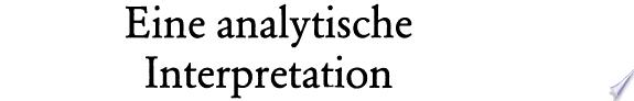 Eine analytische Interpretation der