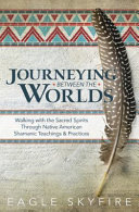 Journeying Between the Worlds