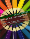 Colorstrology Guidebook  Tips About True Colors You Can t Afford to Miss