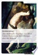 Albert Camus: Der Mythos des Sisyphos - theoretische Betrachtungen über das Absurde