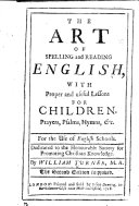The Art of Spelling and Reading English ... The Second Edition, Etc