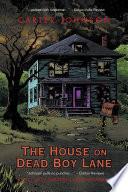 The House on Dead Boy Lane