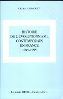 Histoire de l'évolutionnisme contemporain en France, 1945-1995
