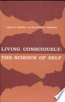 Living Consciously: the Science of Self