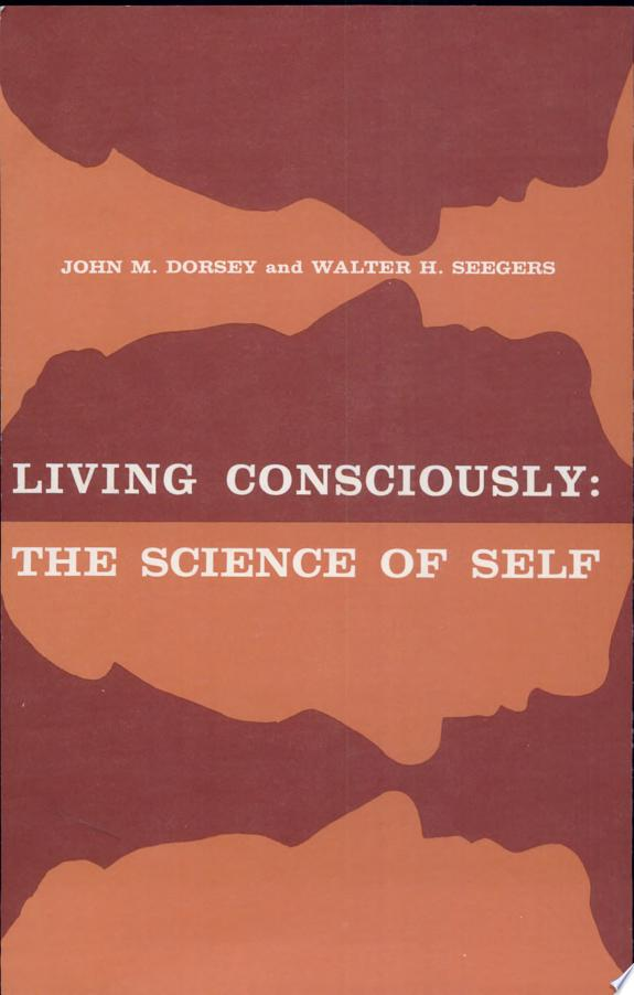 Living Consciously: the Science of