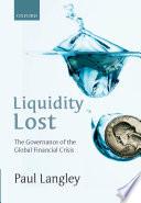 Liquidity Lost