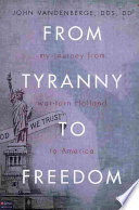 From Tyranny to Freedom