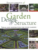 Encyclopedia of Garden Design & Structure