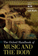 The Oxford Handbook of Music and the Body