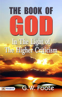 The Book of God : In the Light of the Higher Criticism [Pdf/ePub] eBook