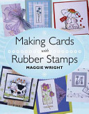 Making Cards with Rubber Stamps