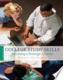 College Study Skills Becoming A Strategic Learner PDF