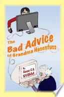 The Bad Advice of Grandma Hasenfuss